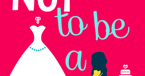 Book Tour - How Not to be a Bride by Portia MacIntosh
