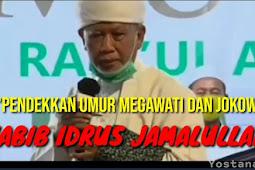 Habib Idrus Jamalullail Pendekkan Umur Jokowi