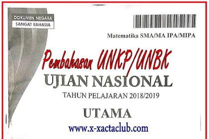 SOAL DAN PEMBAHASAN UJIAN NASIONAL UNKP/ UNBK MATEMATIKA SMA JURUSAN IPA