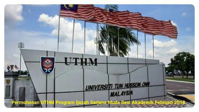 Permohonan UTHM Program Ijazah Sarjana Muda Sesi Akademik Februari 2018