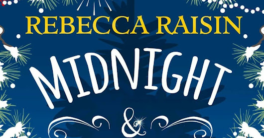 Book Tour - Midnight and Mistletoe by Rebecca Raisin
