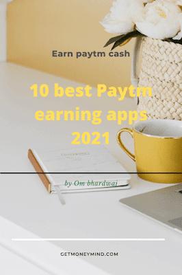 10 best paytm earning apps