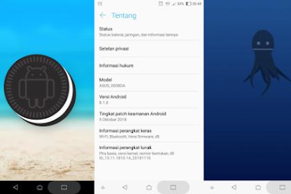 Cara Update Asus Zenfone 3 Max ke Android Oreo 8.1.0