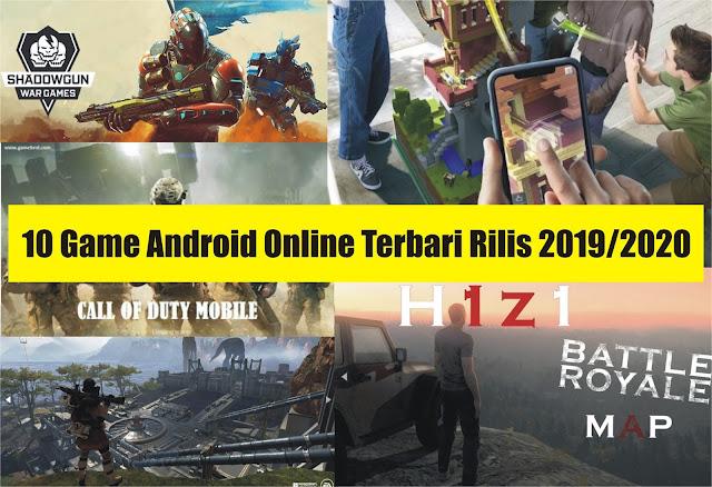 10 Game Android Online Terbaru Rilis 2019/2020 No. 10 Mirip PUBG Keren Banget!