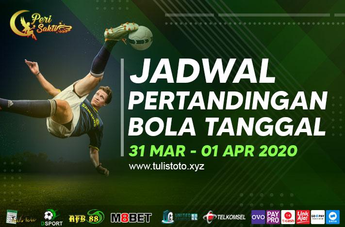 JADWAL BOLA TANGGAL 31 MAR – 01 APR 2021
