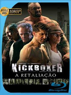 Kickboxer: Retaliation (2018) HD [1080p] Latino [GoogleDrive] SilvestreHD