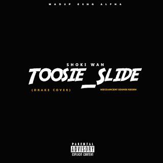Shoki Wan - Toosie_Slide (Drake Cover)