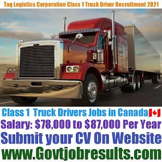 Tag Logistics Corporation Class 1 Truck Driver Recruitment 2021-22