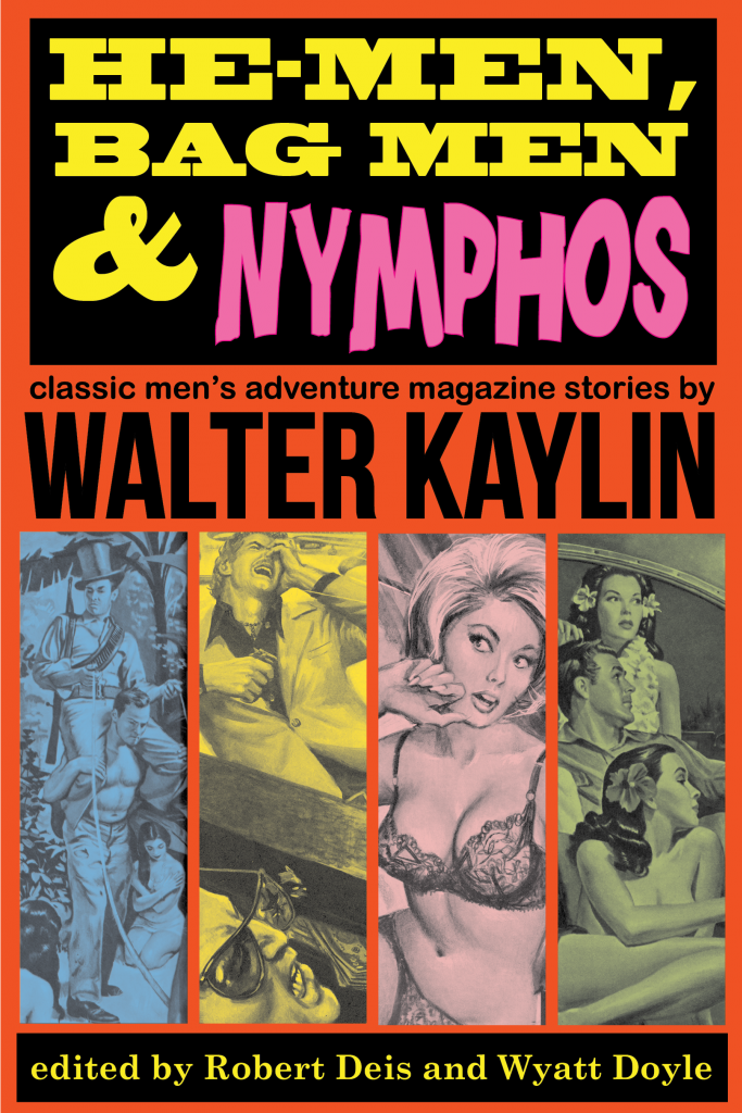 HE-MEN, BAG MEN, & NYMPHOS / Walter Kaylin