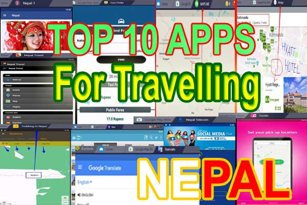 Nepal Travelling Apps -10 best apps before travelling Nepal
