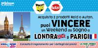 Logo Raid e Autan : vinci un weekend da sogno con Scj a Londra o Parigi (Acqua&Sapone e La Saponeria)