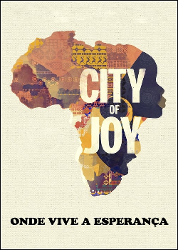 City of Joy: Onde Vive a Esperança Dublado