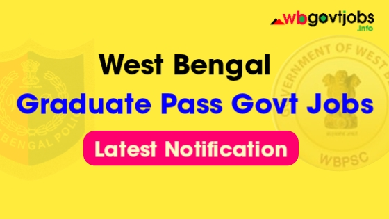 Government Jobs In West Bengal For Graduates | 1150 Vacancies