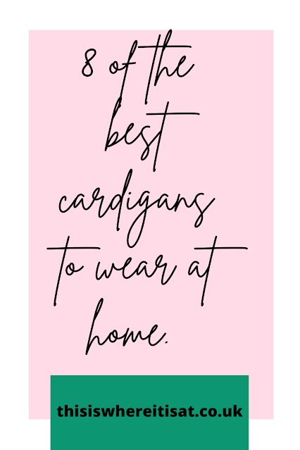 8 of the best cardigans to wear at home.