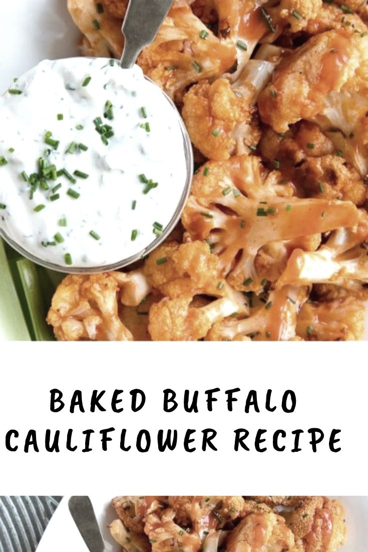 BAKED BUFFALO CAULIFLOWER RECIPE #healthyrecipeseasy #healthyrecipesdinnercleaneating #healthyrecipesdinner #healthyrecipesforpickyeaters #healthyrecipesvegetarian #HealthyRecipes #HealthyRecipes #recipehealthy #HealthyRecipes #HealthyRecipes&Tips #HealthyRecipesGroup  #food #foodphotography #foodrecipes #foodpackaging #foodtumblr #FoodLovinFamily #TheFoodTasters #FoodStorageOrganizer #FoodEnvy #FoodandFancies #drinks #drinkphotography #drinkrecipes #drinkpackaging #drinkaesthetic #DrinkCraftBeer #Drinkteaandread