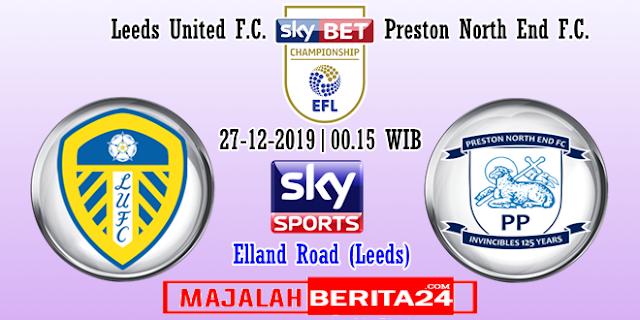 Prediksi Leeds United vs Preston North End — 27 Desember 2019