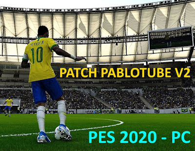 PES 2020 Patch PabloTube V2 Season 2019/2020