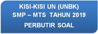 DOWNLOAD PDF KISI-KISI UN (UNBK) BAHASA INGGRIS SMP TAHUN 2019 PERBUTIR SOAL