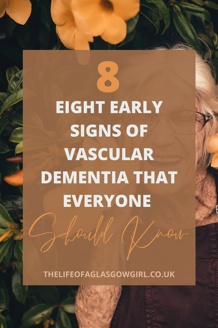 Pinterest image for The eight early signs of Vascular Dementia that everyone should know