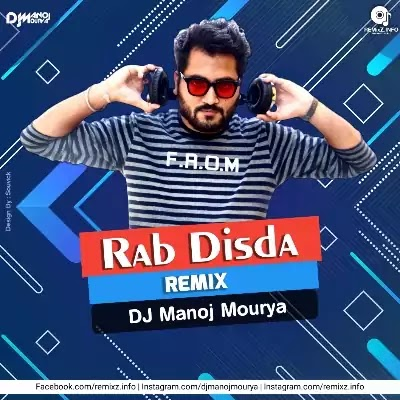 Rab Dista (Remix) DJ Manoj Mourya