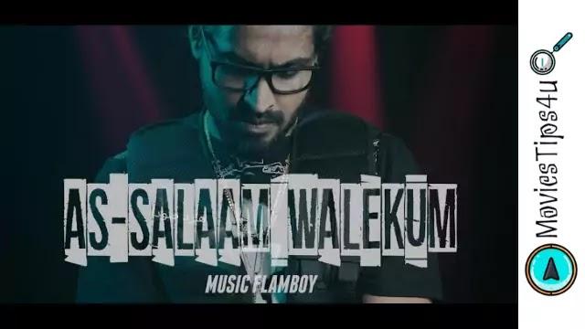 As-Salaam Walekum Song Lyrics in Hindi, Hinglish Emiway Flamboy