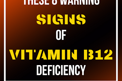 5 Warning Signs of Vitamin B12 Deficiency You Should Never Ignore