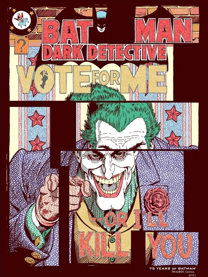 "Batman 75th Anniversary Screen Print Series - ""Vote For Me"" by FugScreens Studios"