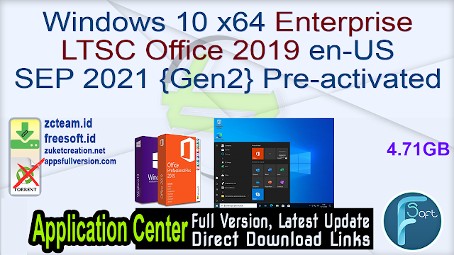 Windows 10 x64 Enterprise LTSC Office 2019 en-US SEP 2021 {Gen2} Pre-activated