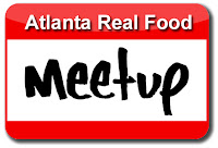http://www.meetup.com/AtlantaRealFood/