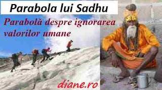 Parabola lui Sadhu | Parabolă despre ignorarea valorilor umane