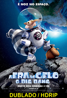 Assistir A Era do Gelo – O Big Bang Dublado