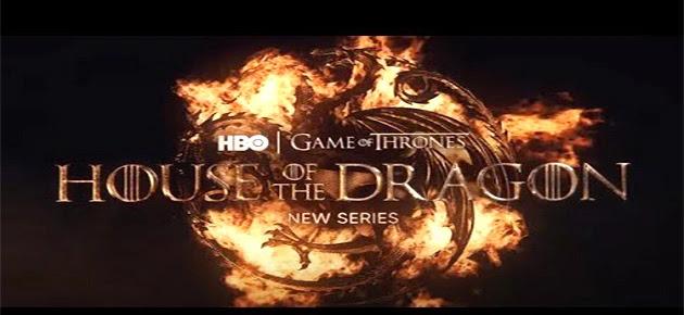 تعرف على موعد عرض مسلسل House of the Dragon