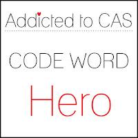 http://addictedtocas.blogspot.com/2019/10/addicted-to-cas-challenge-171-hero.html