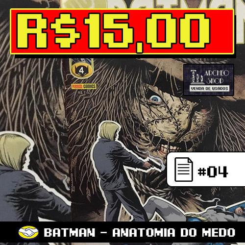Batman #04 - Anatomia do Medo