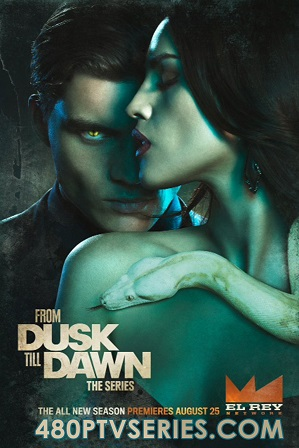 From Dusk Till Dawn: The Series Season 2 Download All Episodes 480p 720p HEVC
