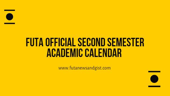 Futa second semester academic calendar