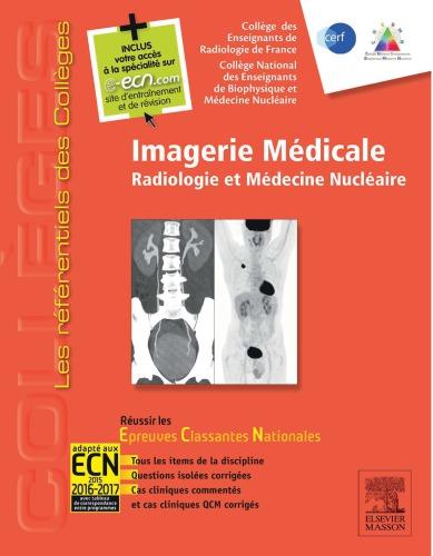 Imagerie Medicale: Radiologie Et Medecine Nucleaire - WWWW.VETBOOKSTORE.COM