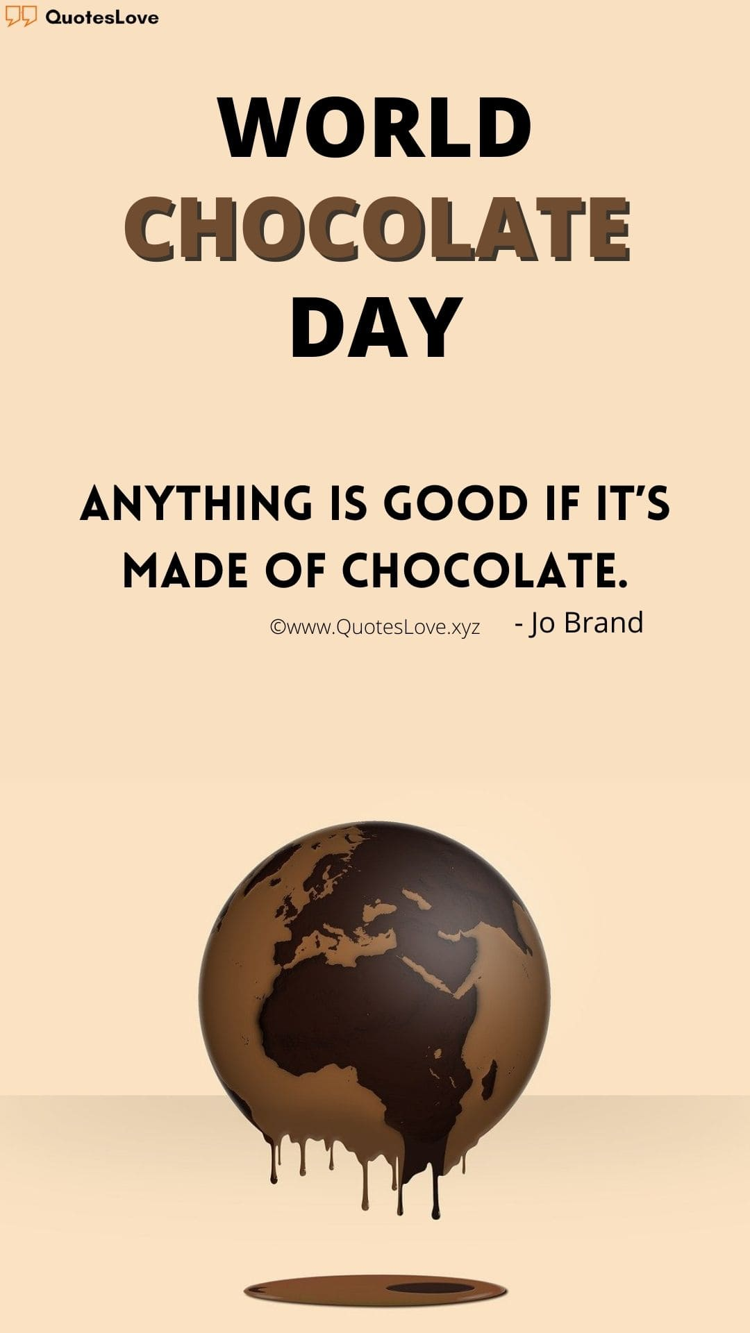 World Chocolate Day Quotes, Wishes, Greetings, Messages, Theme, Images, Poster, Pictures, Photos, Wallpaper