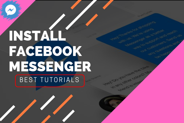 Install Messenger Facebook<br/>