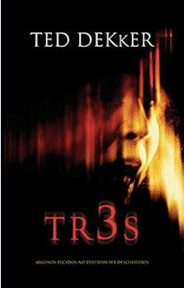 """""""Tr3s"""" de Ted Dekker"""