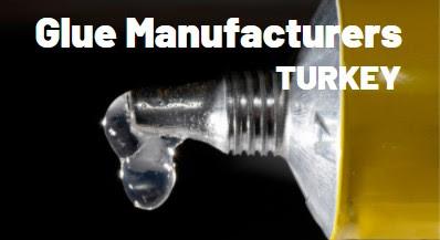 Turkish Glue Manufacturer