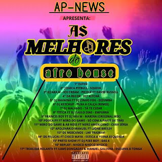 AS MELHORES DO AFRO HOUSE - AP-NEWS (Afro House) [Download Zip] -AP-NEWS