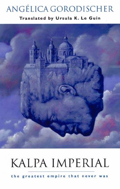Kalpa Imperial, de Angélica Gorodischer