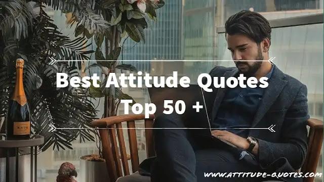 Best Attitude Quotes Short/Single/Self-Respect/Motivational 50+