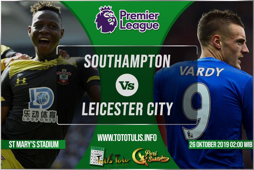 Prediksi Southampton vs Leicester City 26 Oktober 2019