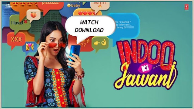 Watch and Download Indoo ki Jawani at TamilRockers Full HD Movie HD Leaked with Download Links at Telegram Links for Free Downloading and Watch Online: eAskme