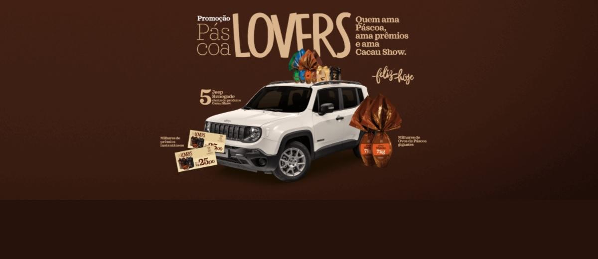 Participar Promoção Cacau Show Páscoa 2021 Lovers - Cadastrar 5 Jeep Renegade e Prêmios na Hora