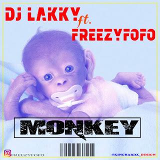 Dj Lakky Music, Dj Lakky monkey ft Freezyfofo