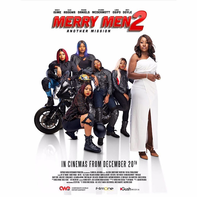 Regina Daniels, Nancy Isime And Alex Asogwa to Starr in Merry Men 2: Another Mission'