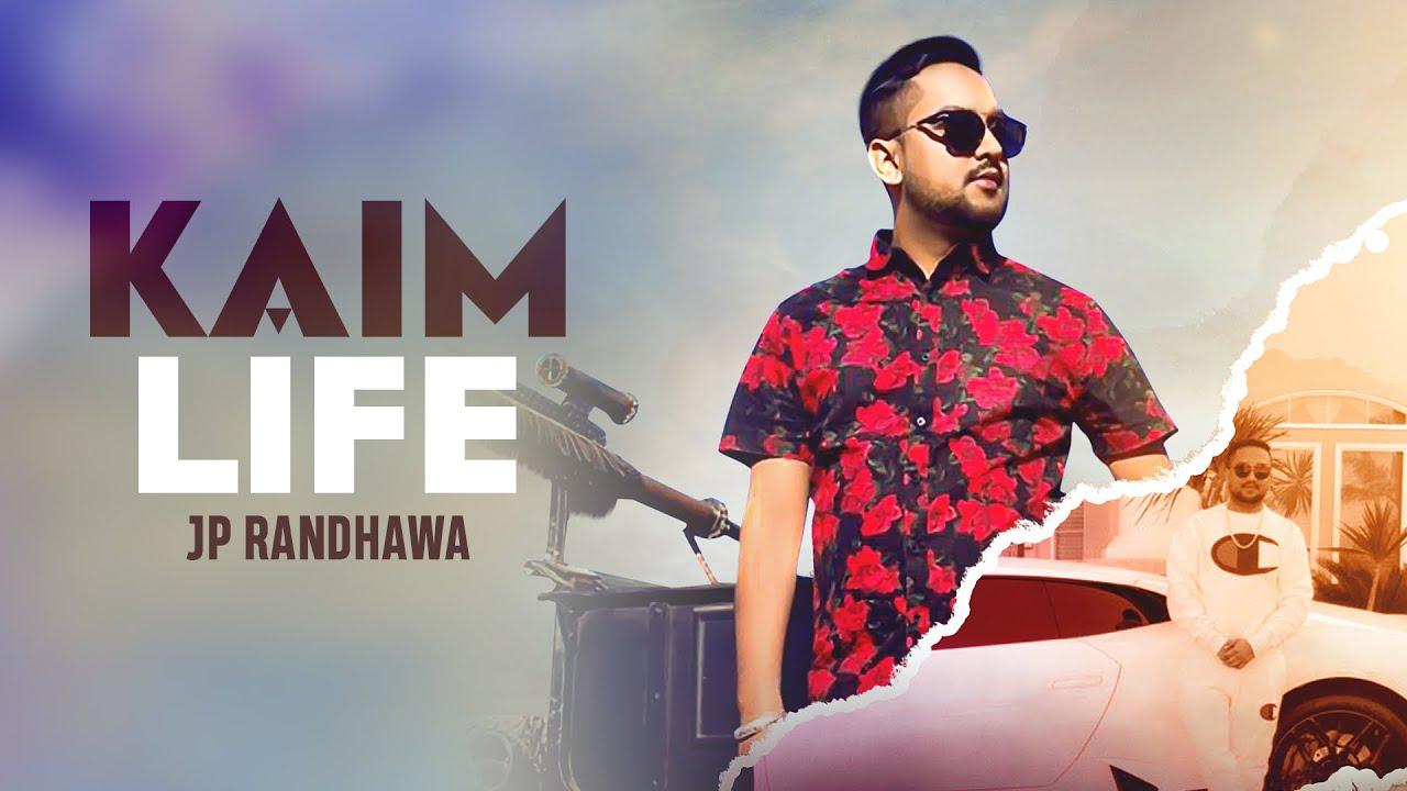 Kaim Life Lyrics, Karan Aujla